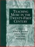 Teaching Music in the Twenty-First Century, Choksy, Lois and Abramson, Robert M., 0130280275