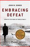 Embracing Defeat, John W. Dower, 0393320278