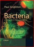 Bacteria in Biology, Biotechnology and Medicine, Singleton, Paul, 0470090278