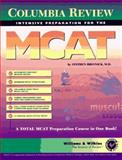 Columbia Review Intensive Preparation for the MCAT, Bresnick, Stephen, 0683010271