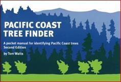 Pacific Coast Tree Finder, Tom Watts, 0912550279