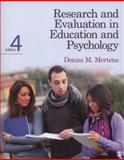 Research and Evaluation in Education and Psychology, Mertens, Donna M., 1452240272