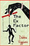 The Ex Factor, Debbie Viggiano, 1494750279