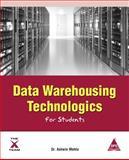 Data Warehousing Technologics for Students, Ashwin Mehta, 1619030276