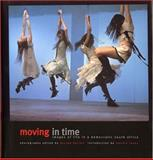 Moving in Time : Images of Life in a Democratic South Africa, , 0620320273