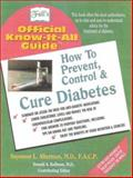 How to Prevent, Cure and Control Diabetes, Seymour L. Alterman, 0883910276