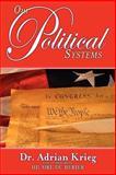 Our Political Systems, Adrian Krieg, 0974850276
