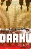Daaku, Dhaliwal Ranj, 155420027X