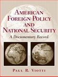 American Foreign Policy and National Security 9780130400277