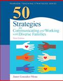 50 Strategies for Communicating and Working with Diverse Families, Gonzalez-Mena, Janet, 0133090272