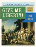 Give Me Liberty! 4th Edition