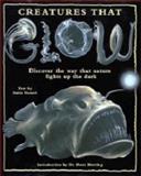 Creatures That Glow, Anita Ganeri, 0810940272