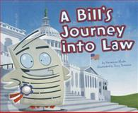 A Bill's Journey into Law, Suzanne Slade, 140487027X