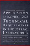 Application of Iso/Iec 17025 Technical Requirements in Industrial Laboratories, M. L. Jane Weitzel and Wesley M. Johnson, 1460210271