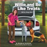 Willie and Bo Like Treats, Margaret Cardenas, 1493120271
