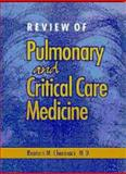 Review of Pulmonary and Critical Care Medicine, Cherniack, Reuben M., 1550090275