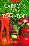 Carrots Love Tomatoes, Louise Riotte, 1580170277