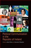 Political Communication in the Republic of Ireland, , 1781380279
