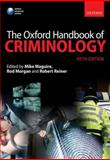 The Oxford Handbook of Criminology, Maguire, Mike, 0199590273