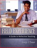 Field Experience : A Guide to Reflective Teaching, Posner, George J., 0205420273