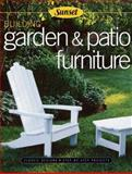 Building Garden and Patio Furniture, Editors of Sunset Books, 0376010274