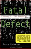 Fatal Defect, Ivars Peterson, 0679740279