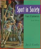 Sport in Society : Issues and Controversies, Coakley, Jay J., 0815120273