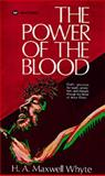 The Power of the Blood, H. A. Whyte, 0883680270