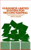 Humanics Limited System of Record Keeping, Gary B. Wilson, 0893340278