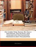Die Lehre Vom Zufall Bei Émile Boutroux, Otto Boelitz, 1141280272