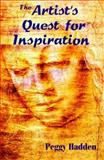 The Artist's Quest for Inspiration, Peggy Hadden, 158115027X
