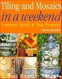 Tiling and Mosaics in a Weekend, Deena Beverly, 1582900272