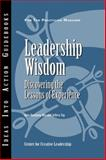 Leadership Wisdom : Discovering the Lessons of Experience, Wei, Rola Ruohong and Yip, Jeffrey, 1604910275