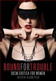 Bound for Trouble, , 1627780270