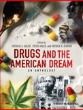 Drugs and the American Dream : An Anthology, , 0470670274