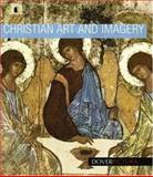 Christian Art and Imagery, Alan Weller, 0486990273