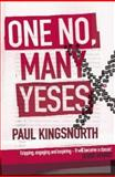 One No, Many Yeses, Paul Kingsnorth, 0743220277