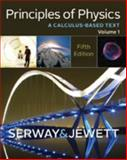 Principles of Physics : A Calculas-Based Text, Serway, Raymond A. and Jewett, John W., 1133110274