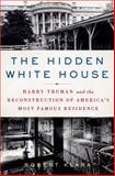 The Hidden White House, Robert Klara, 1250000270