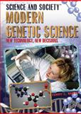 Modern Genetic Science, Terry L. Smith, 1435850270