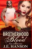 Brotherhood in Blood (the Enforcers), J. E. Hanson, 1495940276