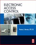 Electronic Access Control, Norman, Thomas L., 0123820286