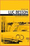 Essays on Luc Besson : Master of Spectacle, Hayward, Susan, 0719070287