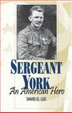 Sergeant York : An American Hero, Lee, David D., 0813190282