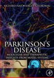 Parkinson's Disease : Molecular and Therapeutic Insights from Model Systems, , 0123740282