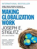 Making Globalization Work, Joseph E. Stiglitz, 0393330281