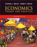 Economics : Theory and Practice, Welch, Gerry F. and Welch, Patrick J., 0470000287