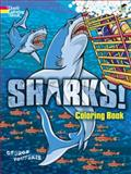 Sharks! Coloring Book, George Toufexis and Coloring Books Staff, 0486490289
