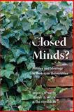 Closed Minds? : Politics and Ideology in American Universities, Smith, Bruce L. R. and Mayer, Jeremy D., 0815780281