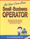 Small Time Operator, Bernard B. Kamoroff, 0917510283
